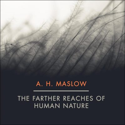 Abraham H. Maslow - The Farther Reaches of Human Nature BookZyfa