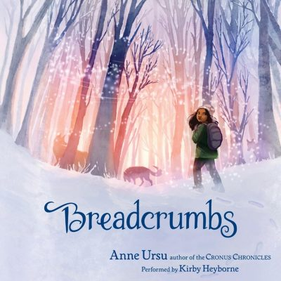 Anne Ursu - Breadcrumbs BookZyfa