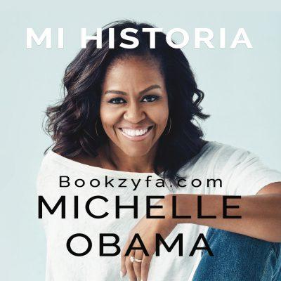 Michelle Obama - mi historia BookZyfa