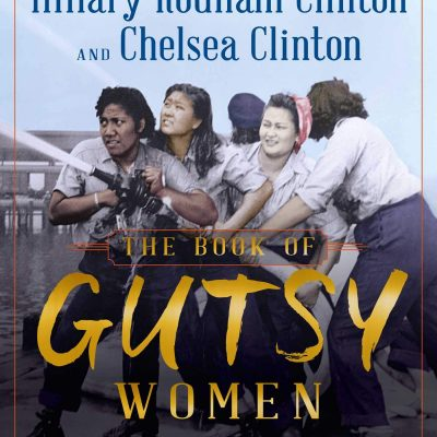 Hillary Rodham Clinton, Chelsea Clinton - The Book of Gutsy Women BookZyfa