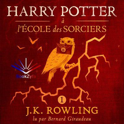 J. K. Rowling - Harry Potter à l'Ecole des Sorciers BookZyfa