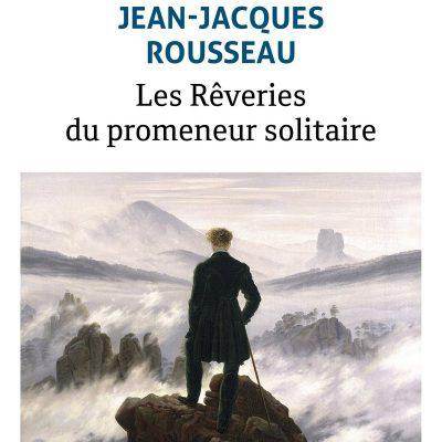Jean-Jacques Rousseau - Rêveries du promeneur solitaire BookZyfa
