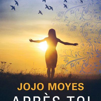 Jojo Moyes - Après toi BookZyfa