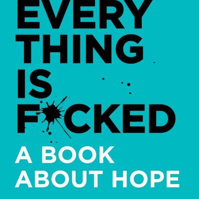 Mark Manson - Everything Is Fuked BookZyfa