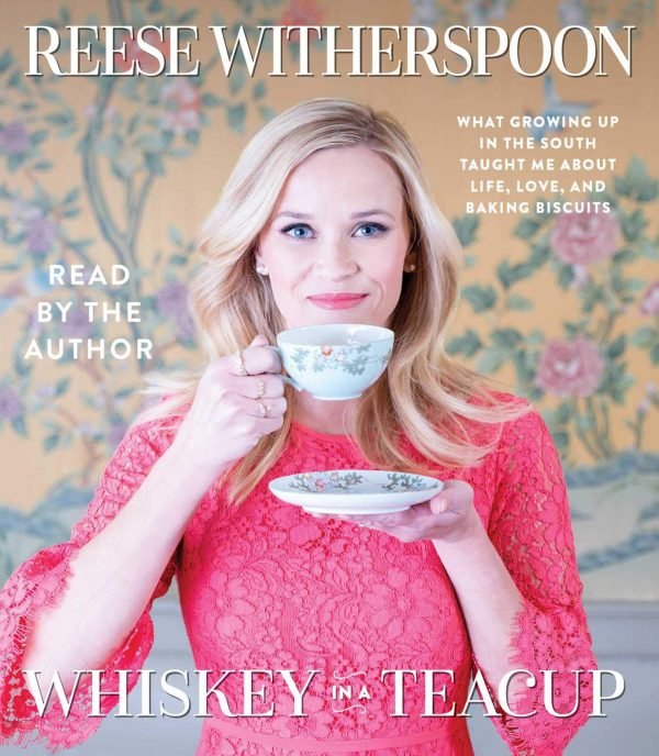 Reese Witherspoon - Whiskey in a Teacup BookZyfa
