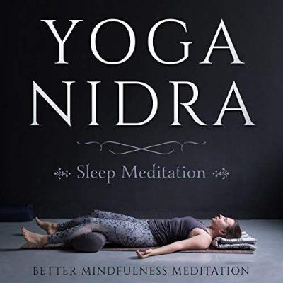 Better Mindfulness Meditation - Yoga Nidra Sleep Meditation BookZyfa