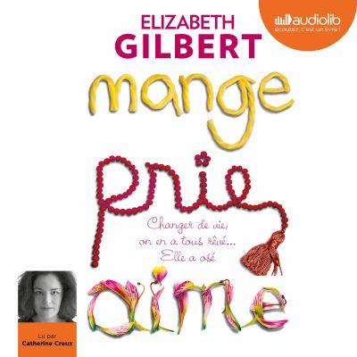 Elizabeth Gilbert - Mange, Prie, Aime BookZyfa