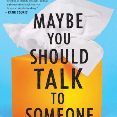 Lori Gottlieb - Maybe You Should Talk to Someone BookZyfa