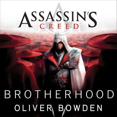 Oliver Bowden Assassin's Creed 02 - Brotherhood BookZyfa