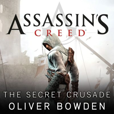 Oliver Bowden Assassin's Creed 03 - The Secret Crusade BookZyfa