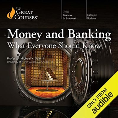 The Great Courses - Money and Banking - What Everyone Should Know BookZyfa
