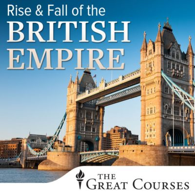 The Great Courses - Rise and Fall of the British Empire BookZyfa