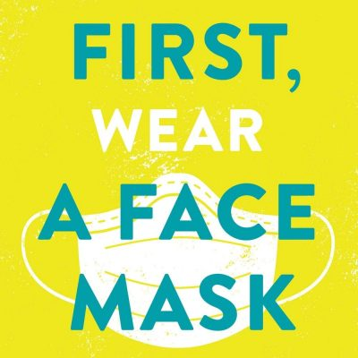 Dr. Philip M. Tierno - First, Wear a Face Mask BookZyfa