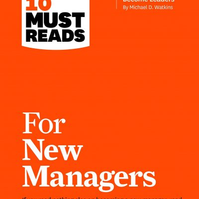کتاب صوتی انگلیسی ده مقاله ضروری مدیران جدید از دانشگاه هاروارد