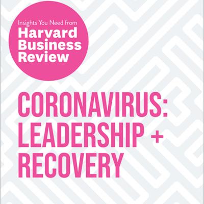 Harvard Business Review - Coronavirus Leadership and Recovery BookZyfa