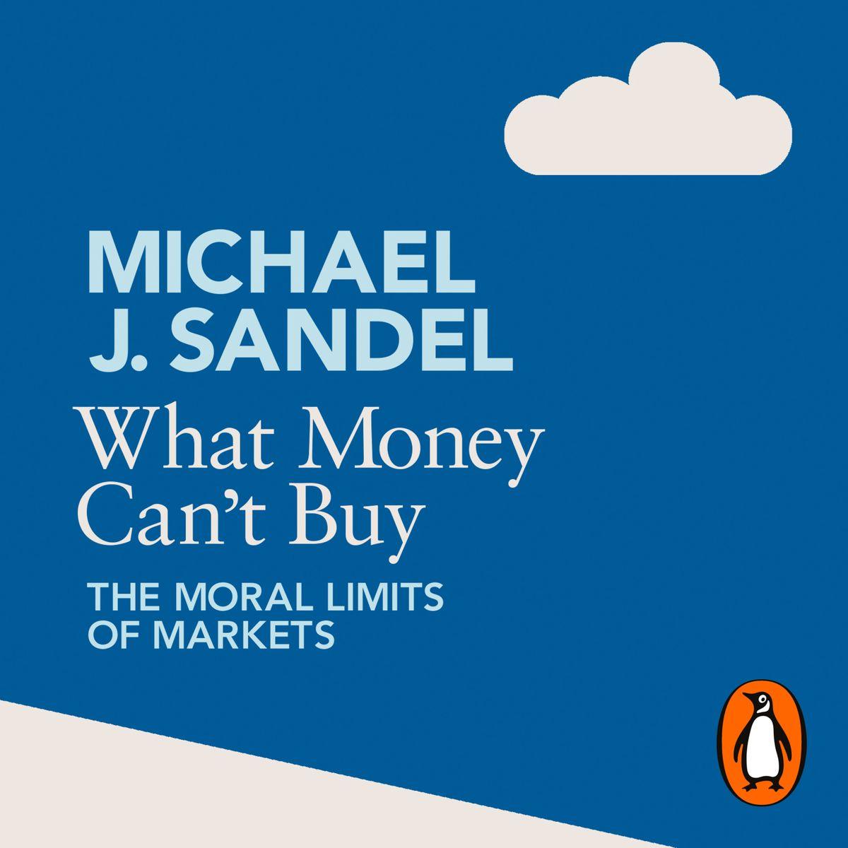 Michael J. Sandel - What Money Can't Buy BookZyfa