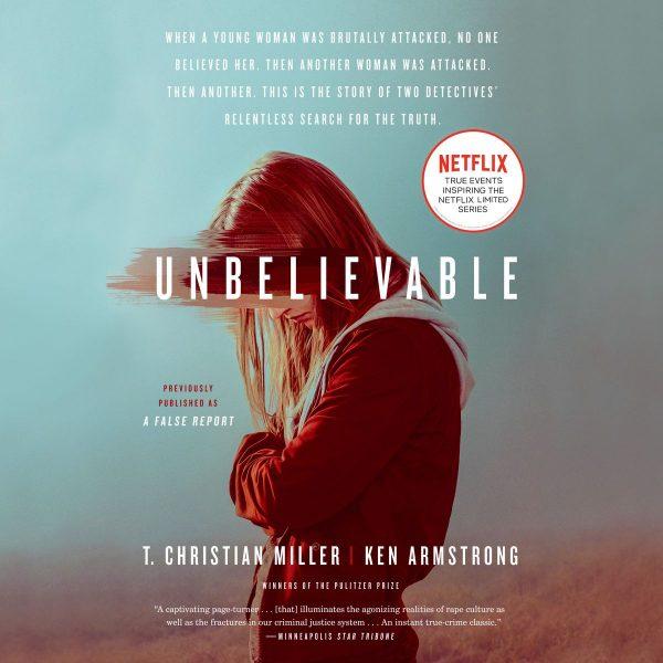T. Christian Miller, Ken Armstrong - Unbelievable BookZyfa