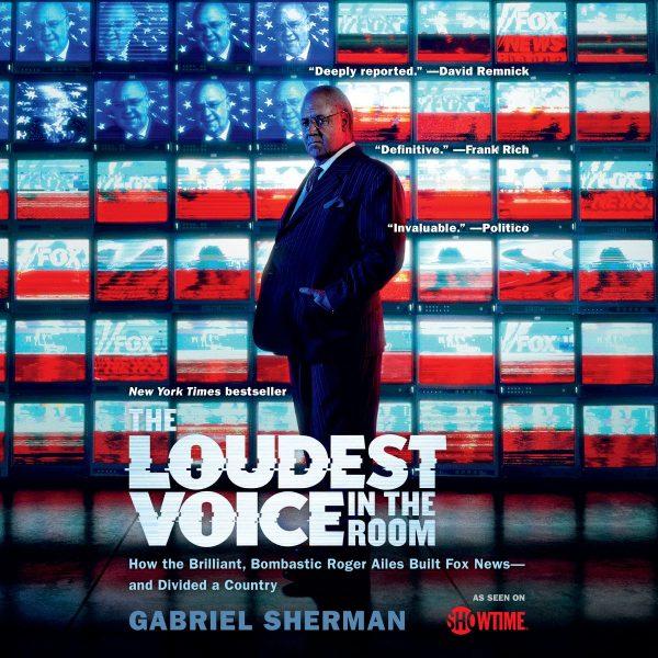 Gabriel Sherman - The Loudest Voice in the Room BookZyfa (2)