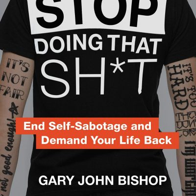 Gary John Bishop - Stop Doing That Sht BookZyfa2