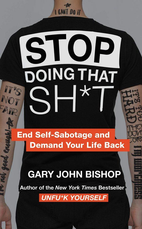 Gary John Bishop - Stop Doing That Sht BookZyfa2