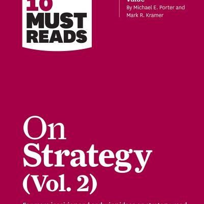 کتاب صوتی انگلیسی ده مقاله ضروری استراتژی قسمت دوم از دانشگاه هاروارد