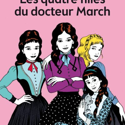 Louisa May Alcott - Les quatre Filles du Dr March BookZyfa