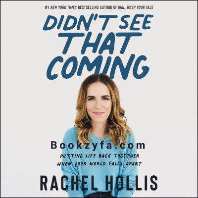 Rachel Hollis - Didn't See That Coming BookZyfa