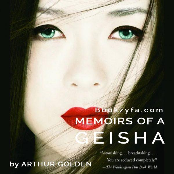 Arthur Golden - Memoirs of a Geisha BookZyfa