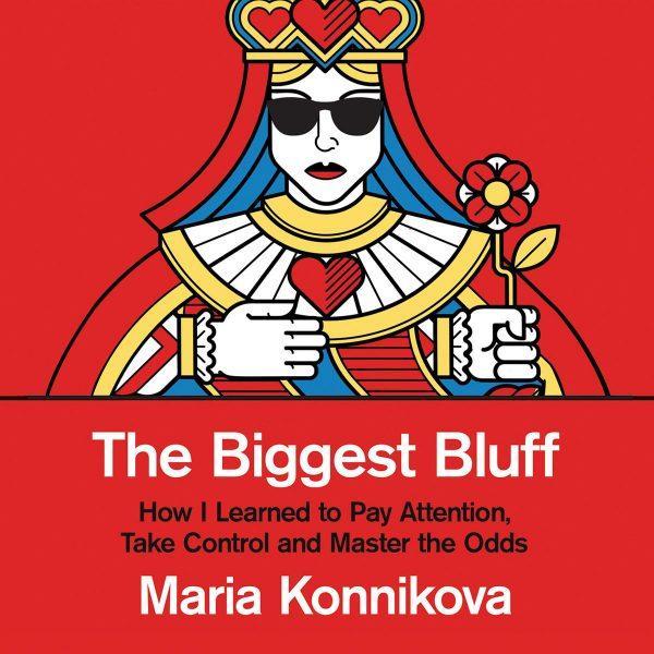 Maria Konnikova - The Biggest Bluff BookZyfa