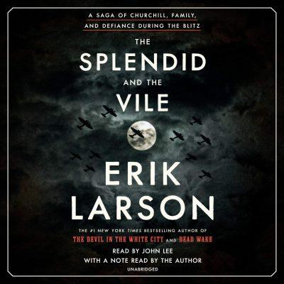 Erik Larson - The Splendid and the Vile BookZyfa