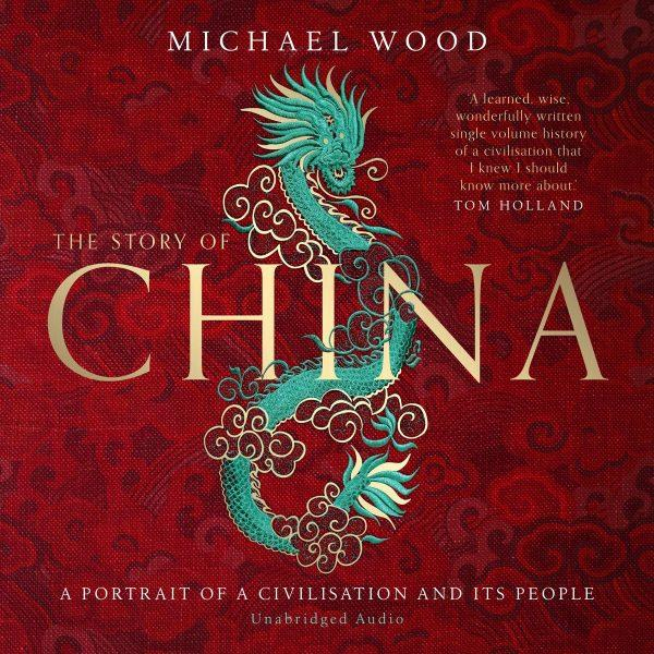 Michael Wood - The Story of China BookZyfa