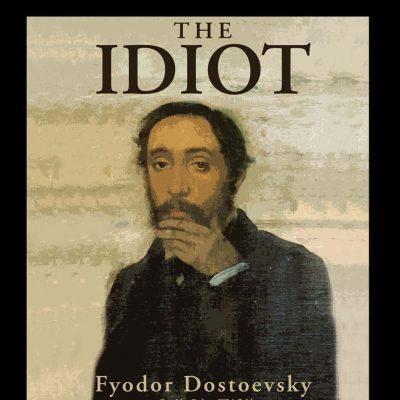 Fyodor Dostoevsky - The Idiot BookZyfa