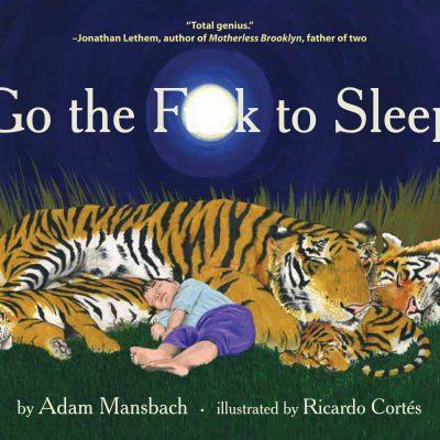 Adam Mansbach - Go the Fk to Sleep BookZyfa