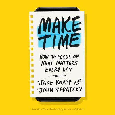 John Zeratsky - Make Time BookZyfa