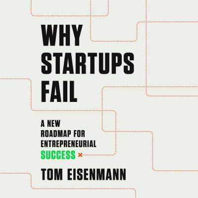 Tom Eisenmann - Why Startups Fail BookZyfa