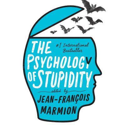 Jean-Francois Marmion - The Psychology of Stupidity BookZyfa