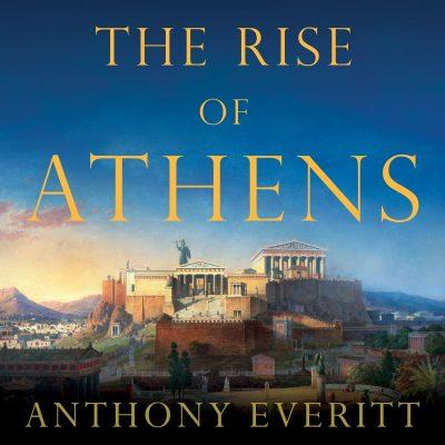 Anthony Everitt - The Rise of Athens BookZyfa