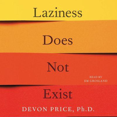 Devon Price - Laziness Does Not Exist BookZyfa