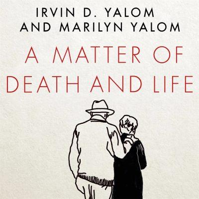 Marilyn Yalom, Irvin D. Yalom - A Matter of Death and Life BookZyfa