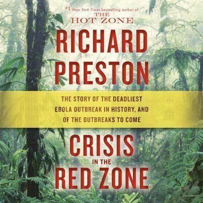 Richard Preston - Crisis in the Red Zone BookZyfa