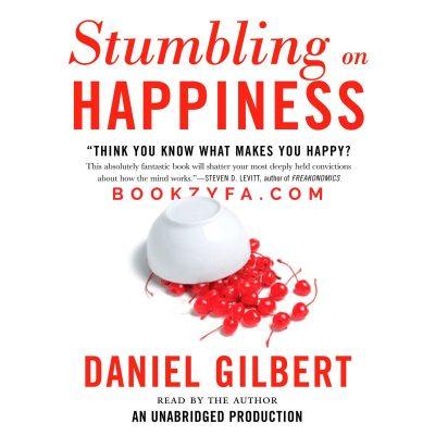 Daniel Gilbert - Stumbling on Happiness BookZyfa
