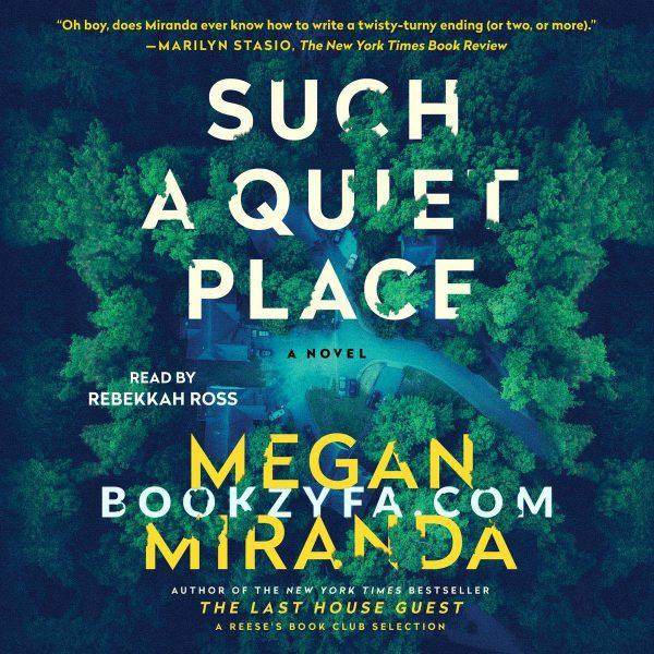 Megan Miranda - Such a Quiet Place BookZyfa