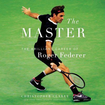 کتاب صوتی انگلیسی استاد: زندگی راجر فدرر