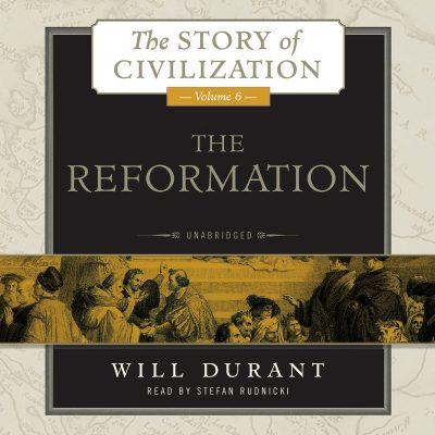 کتاب صوتی انگلیسی جلد ششم تاریخ تمدن، اصلاح دینی